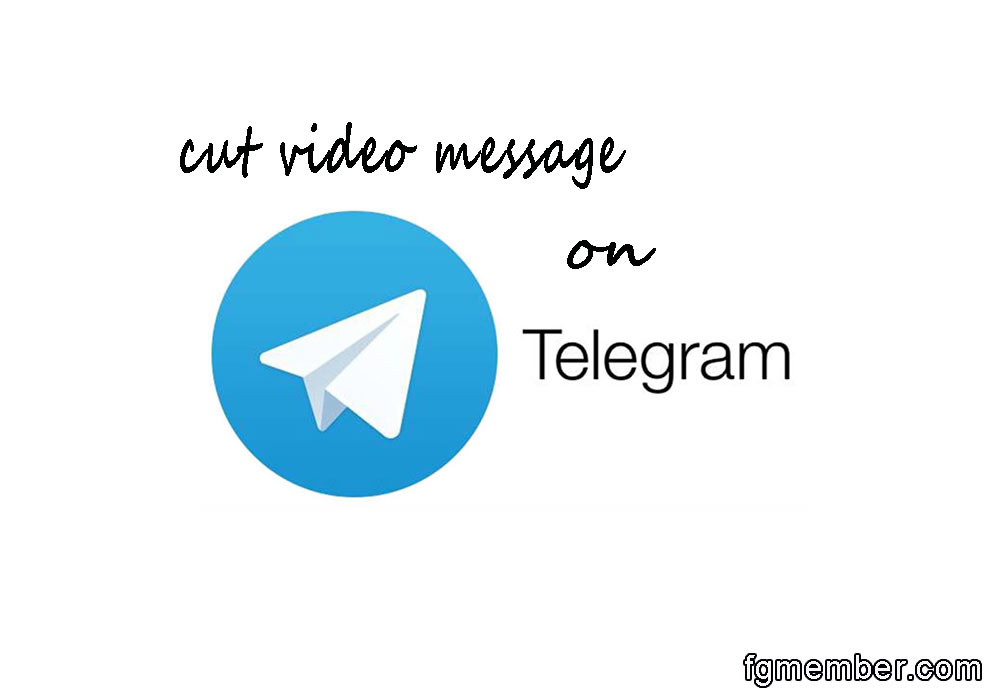 Cut the video message on the telegram