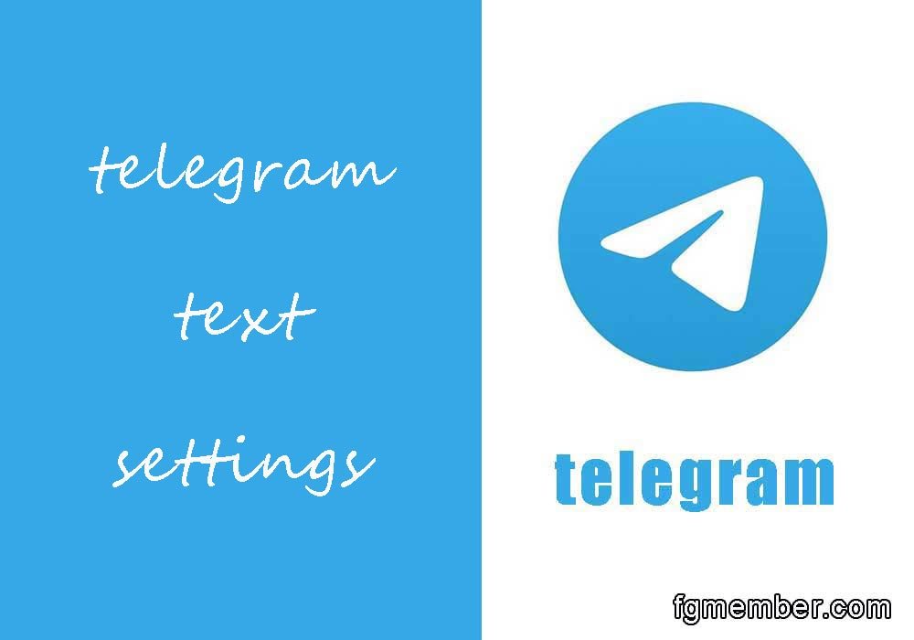 Telegram Text Settings