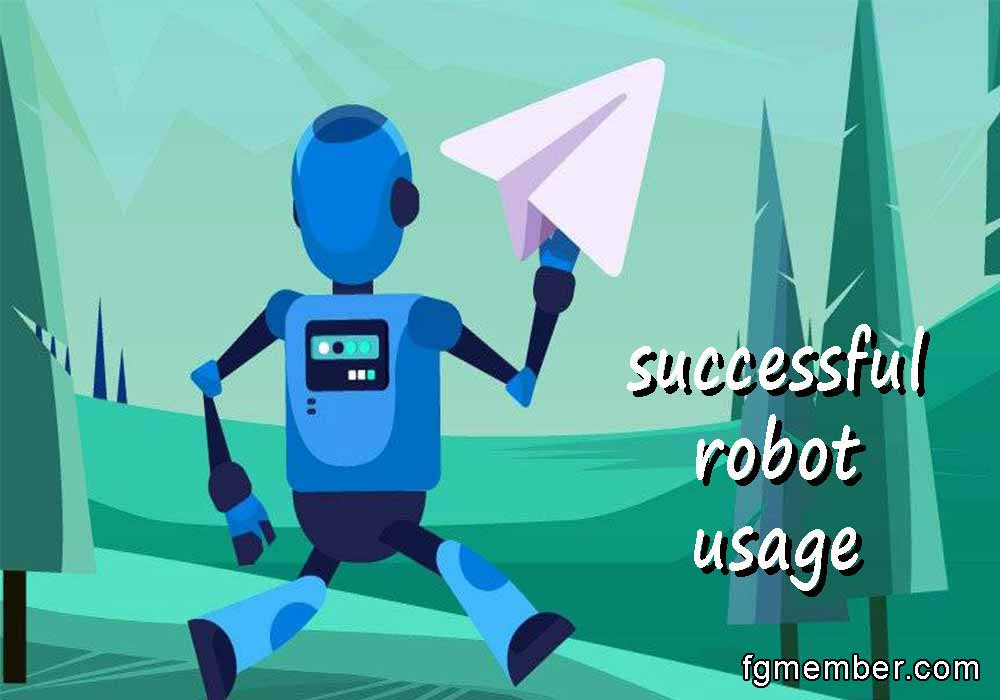 Successful robot usage