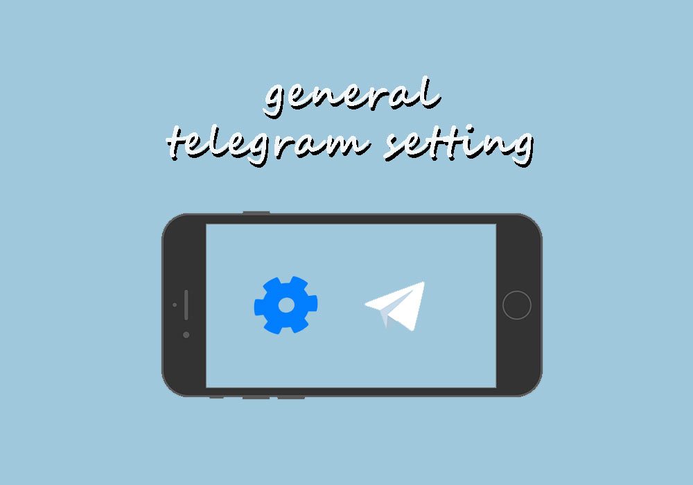 General Telegram settings